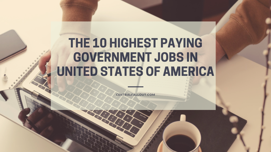 Highest Paying Government Jobs